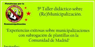 5º taller didáctico sobre (Re) Municipalización