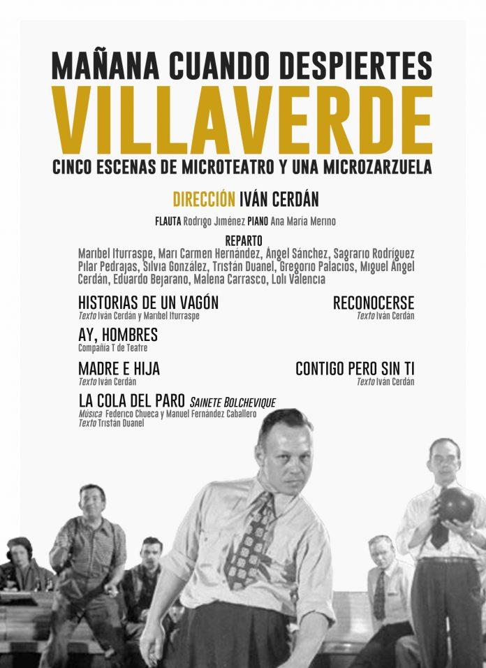 Mañana cuando despiertes: Villaverde
